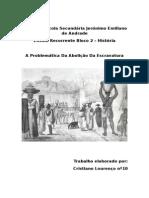 A Abolição Da Escravatura - Cristiano Lourenço - ERB2