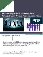 Perkembangan Fisik Dan Non-Fisik Remaja Yang Dalam Proses