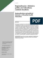 Regionalizacao e Dinamica Politica Do Federalismo Sanitario Brasileiro