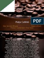 Piata Cafelei- prezentare