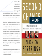 Zbigniew Brzezinski Second Chance Three Presidents and the Crisis of American Superpower 2007