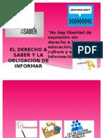 Derecho a Saber y La Obligaciòn de Informar.
