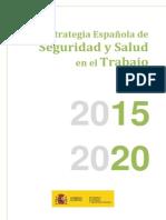 Estrategia Espanola de Seguridad y Salud en El Trabajo 2015-2020