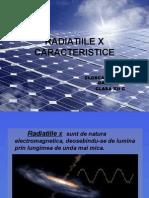 Radiatiile x Caracteristice