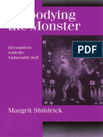 Margrit Shildrick - Embodyng the Monster - Encounters With the Vulnerable Self