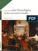 Enseñar Educación Tecnológica en los escenarios actuales