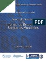 MSPAS (2015) Cuentas Nacionales de Salud de Guatemala