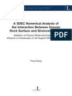 A 3DEC Numerical Analysis of the Interaction Between Uneven Rock Surface and Shotcrete Lining Publisher