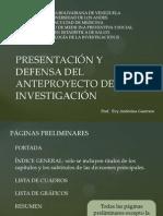 Presentacion y Defensa Del Proyecto de Investigacion