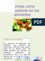 Enzimas Como Catalizadores en Los Alimentos