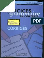 Exercices de Grammaire en Contexte - Debutant - Corriges