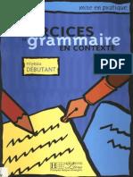 Exercices de Grammaire en Contexte - Debutant