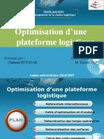 Optimisation d'Une Plate Forme Logistique Shaymaa