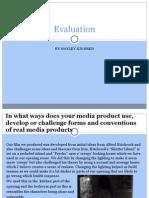 Media Evaluation