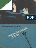 Constantin Chirita - Pescarusul Alb