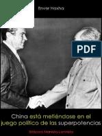 Enver Hoxha; China está metiendose en el juego político de las superpotencias, 1975.pdf