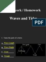 waves,tides (classwork, homework)