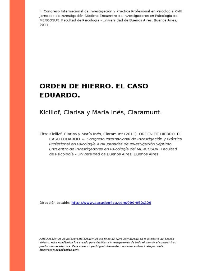 Kicillof, Clarisa;Maria Ines, Claramunt (2011). Orden de Hierro. El ...