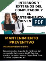 Componentes Internos y Externos Del Computador y El Mantenimiento Preventivo