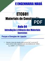Aula 04 - Exercícios_Energia de Ligação e Módulo de Elasticidade