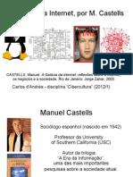 A Cultura da Internet, por M. Castells