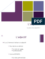 La Place Des Adjectives II