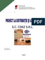 Proiect La Distributie Si Logistica SC Cda2 SRL