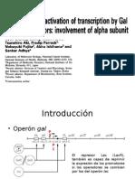 Represión y activación de la transcripción por represores Gal y Lac.