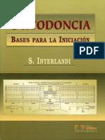 Ortodoncia, Bases Para La Iniciación - Interlandi