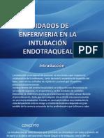 Cuidados de Enfermeria en La Intubación Endotraqueal