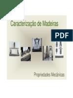 Madeiras - Caracterização Mecânicos