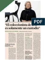 """""""El coleccionista de arte es solamente un custodio"""" Patricia Phelps de Cisneros, coleccionista de arte y mecenas."""