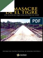 La Masacre de El Tigre, Un Silencio Que Encontro Su Voz