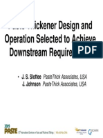 Paste Thickener Design and Operation Selected to Achieve Downstream Requirements