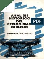 Análisis Histórico Del Periodismo Chileno