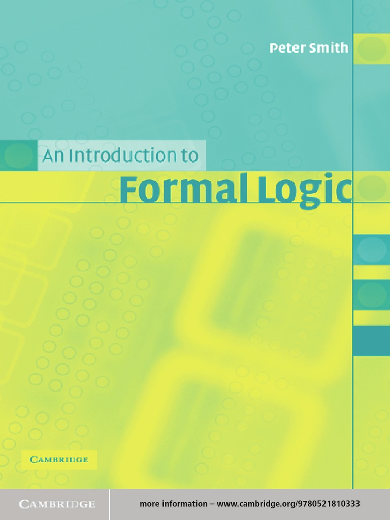 An Introduction To Formal Logic Peter Smith Validity Argument