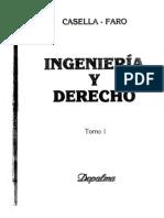 Ingeniería y Derecho - Casella-Faro - Tomo I