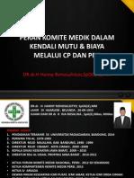 Peran Komite Medik Dalam Kendali Mutu Dan Biaya Melalui Cp Dan Ppk Medan 2015