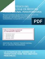 Rol Estratégico Del Anestesiólog@ en Medicina Transfusional