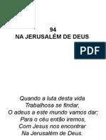94 - Na Jerusalém de Deus