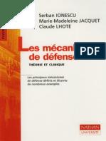 Les Mecanismes de Defense - Theorie Et Clinique