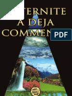L'ETERNITE A DEJA COMMENCE