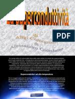 La Superconduttivita risonanza mangetica