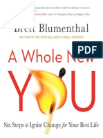 A Whole New You Six Steps to Ignite Change for Your Best Life - Brett Blumenthal