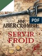 Joe Abercrombie - La Première Loi - 4 - Servir Froid