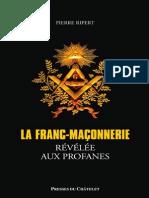 franc-maconnerie revelee aux profanes, La - Pierre Ripert.pdf