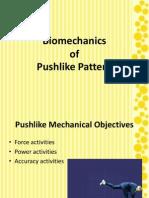 Bio Mechanics of Pushing