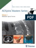 AOSpine Masters Series Volume 1 Metastatic Spinal Tumors
