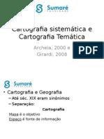 Slides - Cartografia Sistemática e Cartografia Temática