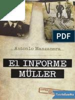 El Informe Muller - Antonio Manzanera